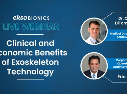 (Webinar) Clinical and Economic Benefits of Exoskeleton Technology